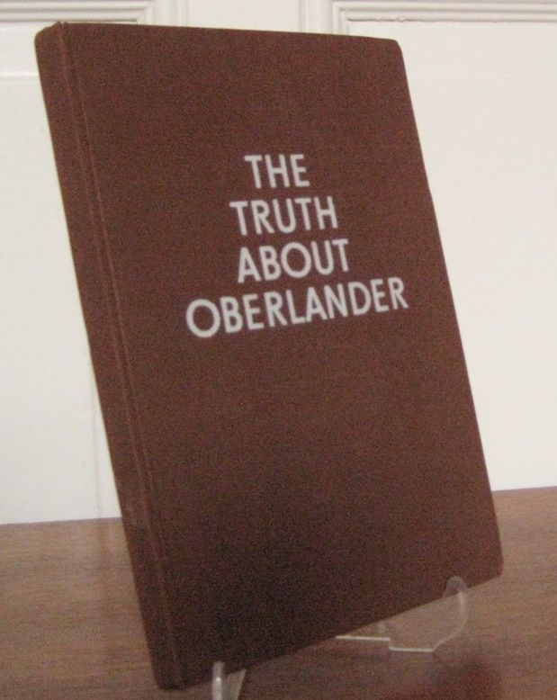 Committee for German Unity (ed.): The Truth about Oberlander. Brown Book on the criminal fascist past of Adenauer`s minister.
