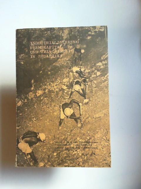 Genvasi, Sean: Industrialisierung Fremdkapital und Zwangsarbeit in Südafrika (United Nations Publications) (Original: Industrialization, foreign capital and forced labour in South Africa).