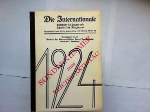 Die Internationale. Zeitschrift für Praxis und Theorie des Marxismus. Sondernummer zum Reichsparteitag 1924. Begründet von Rosa Luxemburg und Franz Mehring. Herausgegeben von der Kommunistischen Partei Deutschlands.