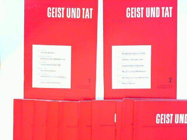 Eichler, Willi (Schriftleiter): Geist und Tat. Monatsschrift für Recht, Freiheit und Kultur - 17. Jahrgang 1962 vollständig 12 Hefte zusammen.