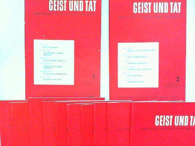 Eichler, Willi (Schriftleiter): Geist und Tat. Monatsschrift für Recht, Freiheit und Kultur - 18. Jahrgang 1963 vollständig 12 Hefte zusammen.