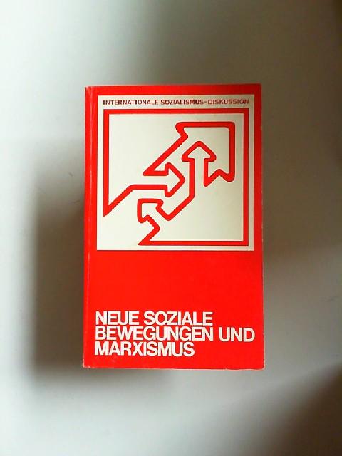 Haug, Wolfgang Fritz (Hrsg.), Wieland Elfferding (Hrsg.) Gabriella Bonacchi u. a.: Neue soziale Bewegungen und Marxismus. [Internationale Sozialismus-Diskussion 2; Argument Sonderband AS 78]