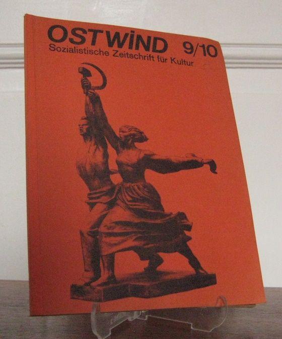 Ostwind (Hrsg.): Ostwind - Sozialistische Zeitschrift für Kultur Nr. 9 / 10.