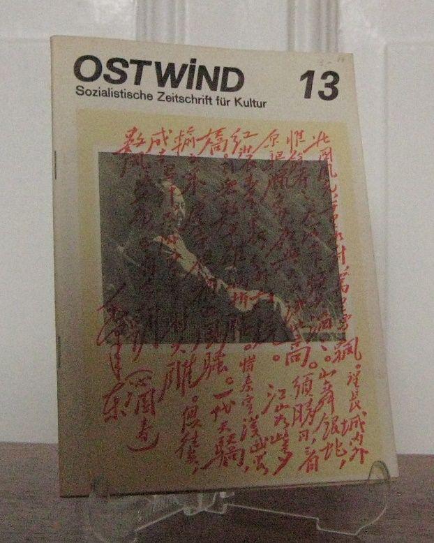 Ostwind (Hrsg.): Ostwind - Sozialistische Zeitschrift für Kultur Nr. 13.