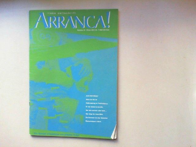 Schmidt, S. (Hg.): arranca! magazin von fels - für eine linke strömung Nummer 23 Winter 2001/02: Vom Summer of Restistance zum globalen Herbst.