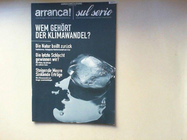 Schmidt, S. (Hg.): Gemeinsame Ausgabe: arranca! magazin von fels - für eine linke strömung Nummer 38 & sul serio Nr. 14: Wem gehört der Klimawandel?
