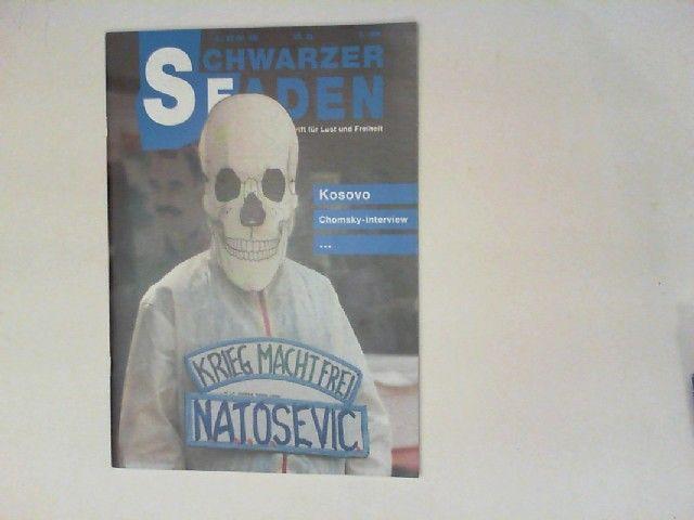 Schwarzer Faden - Vierteljahresschrift für Lust und Freiheit 20. Jahrgang 1999/2, Nr. 68:: Kosovo; Chomsky-Interview.