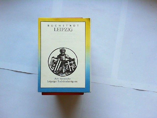 Buchstadt Leipzig. Acht historische Leipziger Buchdruckersignets.