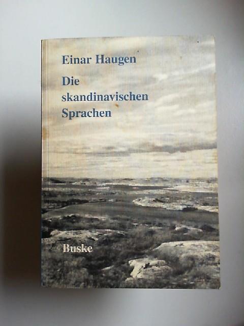 Haugen, Einar: Die skandinavischen Sprachen. Eine Einführung in ihre Geschichte. Autorisierte Übertragung aus dem Englischen von Magnús Pétursson.