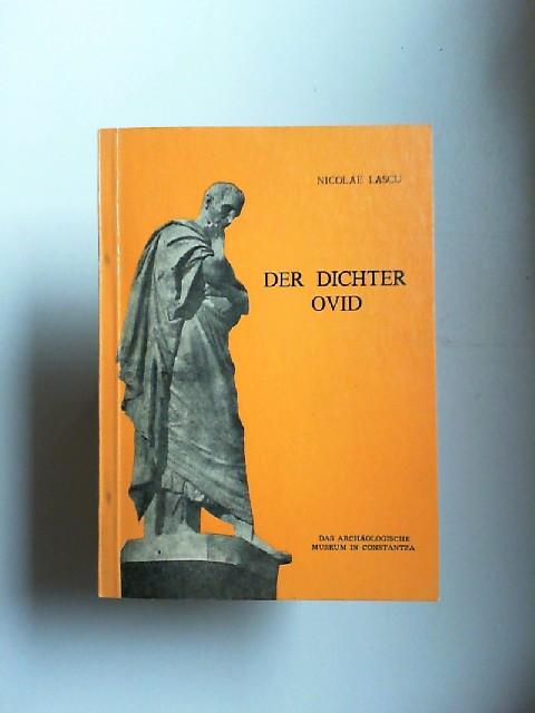 Lascu, Nicolae: Der Dichter Ovid. Sein Werk und sein Leben in der Verbannung in Tomis. Zentrum für Ovidstudien