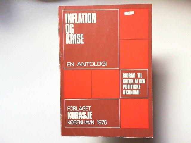 Altvater, Elmar, Jens Brinch Olaf E. Dombrowski; Jürgen Hoffmann u. a.: Inflation og Krise. En antologi. Bidrag til kritik af den politiske Okonomi.