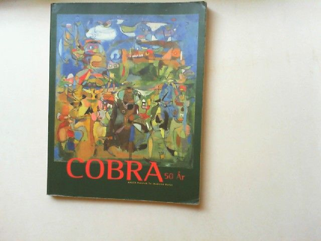 Reenberg, Holger, Denmark) Arken museum for moderne kunst (Ishj und Anna Krogh: Cobra: 50 ar.
