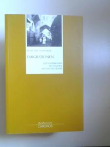 Ehrenberg, Wolf Zeev: Emigrationen. Lebensstationen eines Juden aus Deutschland.