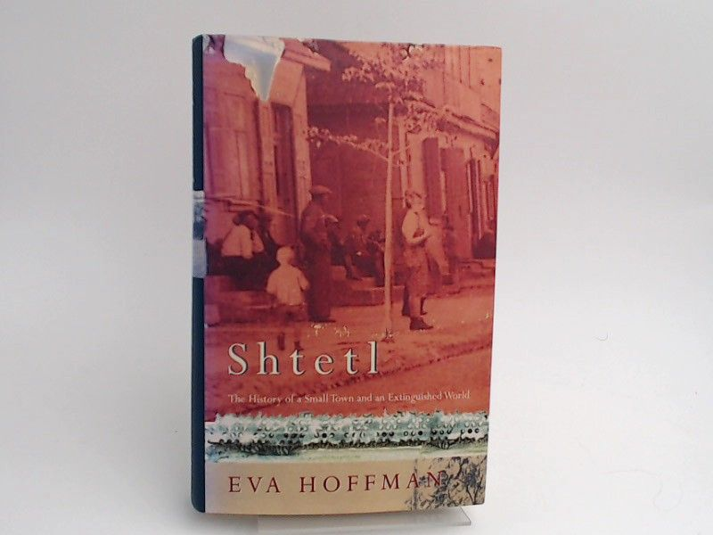 Hoffman, Eva: Shtetl: The History of a Small Town and an the world of polish Jews.