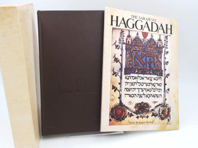 Werber, Eugen: 2 Bücher zusammen - The Sarajevo Haggadah. Kommentarheft und Faksimile im Schuber.