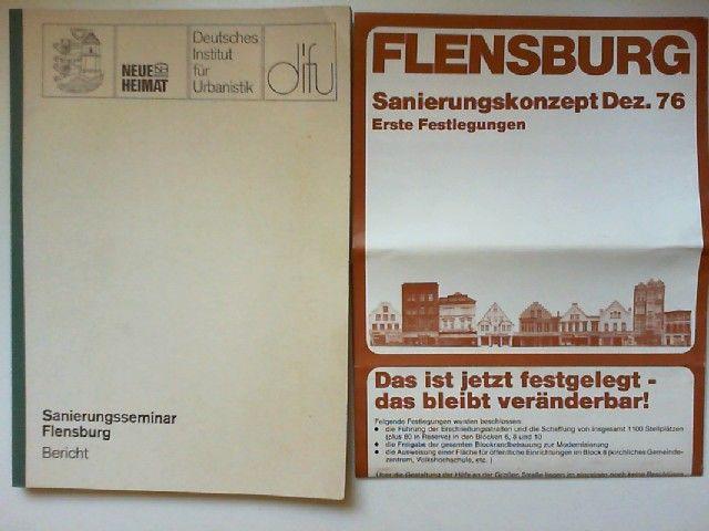 Deutsches Institut für Urbanistik , Neue Heimat Nord Peter Rautenberg u. a.: Sanierungsseminar Flensburg. Bericht.