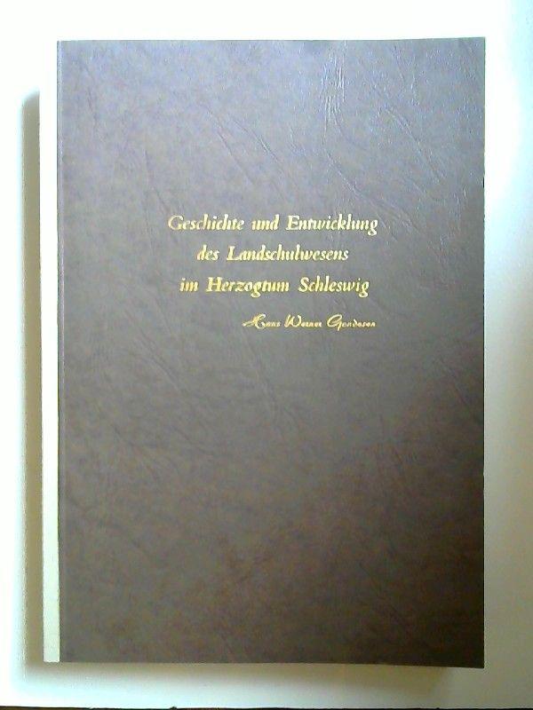 Gondesen, Hans Werner: Geschichte und Entwicklung des Landesschulwesens im Herzogtum Schleswig. (Dargestellt nach den Akten im Kirchenkreis Flensburg und in den Kirchengemeinden des Kirchenkreises)