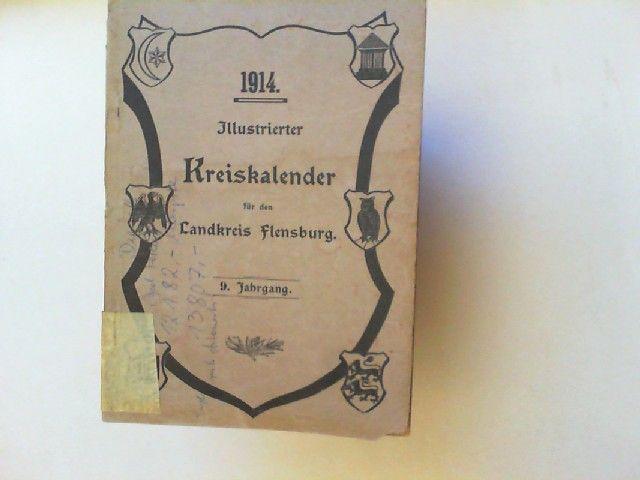 Illustrierter Kreiskalender für den Landkreis Flensburg 9. Jahrgang 1914.