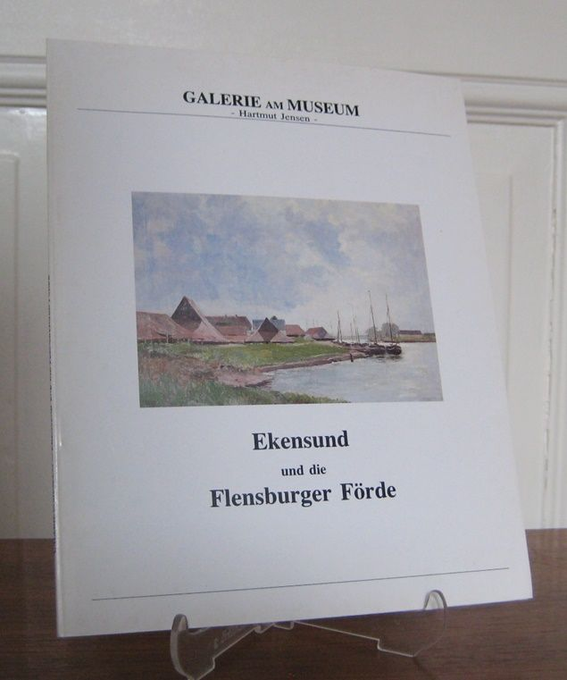 Jensen, Hartmut (Hrsg.): Ekensund und die Flensburger Förde. Gedruckt anlässlich der Ausstellung vom 2. Dezember 1993 bis zum 7. Januar 1914.