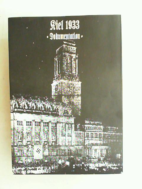 Klatt, Inge und Horst Peters: Kiel 1933. Dokumentation. Herausgegeben von der Ferdinand-Tönnies-Gesellschaft zu Kiel.