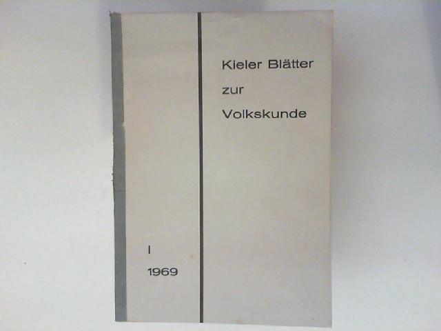 Köstlin, Konrad, Karl-S Kramer und Kai Detlev (Hg.) Sievers: Kieler Blätter zur Volkskunde I.