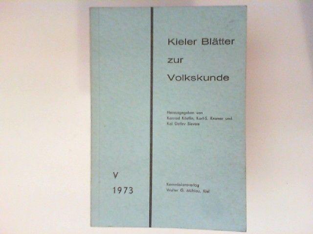 Köstlin, Konrad, Karl-S Kramer und Kai Detlev (Hg.) Sievers: Kieler Blätter zur Volkskunde V.
