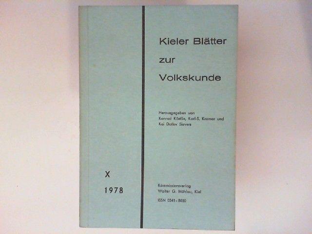 Köstlin, Konrad, Karl-S Kramer und Kai Detlev (Hg.) Sievers: Kieler Blätter zur Volkskunde X.