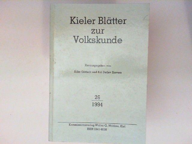Köstlin, Konrad und Kai Detlev (Hg.) Sievers: Kieler Blätter zur Volkskunde 26.