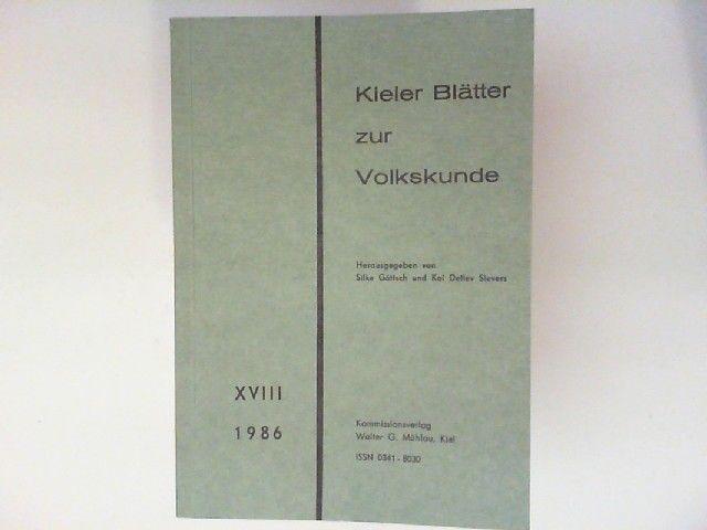 Köstlin, Konrad und Kai Detlev (Hg.) Sievers: Kieler Blätter zur Volkskunde XVIII.