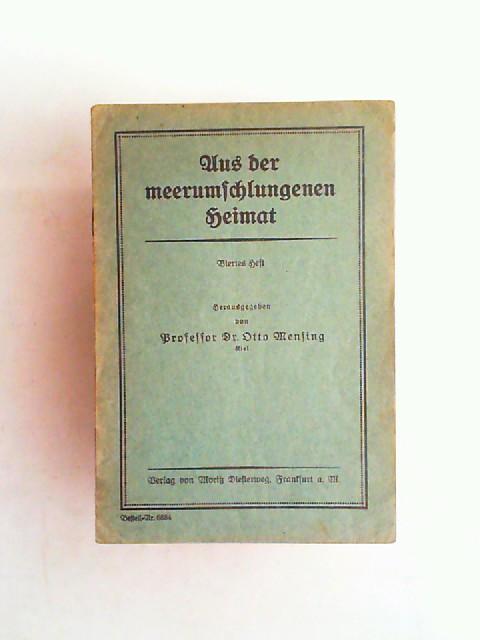 Mensing, Otto (Hrsg.): Aus der meerumschlungenen Heimat. Viertes Heft.
