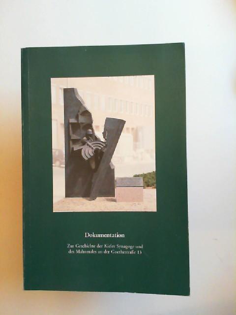 VVK, Pressestelle (Hg.): Dokumentation zur Geschichte der Kieler Synagoge und des Mahnmals an der Goethestraße 13.
