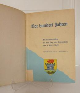 Willers Jessen, Peter: Vor hundert Jahren. Ein Gedenkbüchlein an den Tag von Eckernförde den 5. April 1849. Hrsg. vom Schleswig-Holsteinischen Heimatbund. Heft 5.