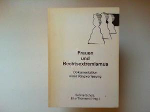 Scholz, Sabine und Elke Thomsen: Frauen und Rechtsextremismus. Dokumentation einer Ringvorlesung
