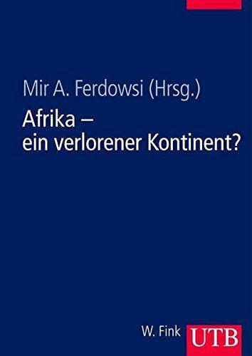 Ferdowsi [nicht:Ferdowski], Mir A. (Hrsg.): Afrika - ein verlorener Kontinent?. [UTB ; 8290]