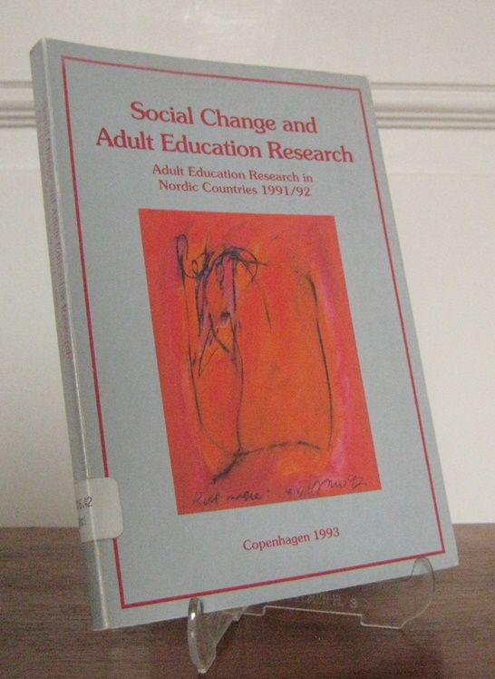 Gam, Peter, Sigvart Tosse Jukka Tuomisto (editors) a. o.: Social Change and Adult Education Research. Adult Education Research in Nordic Countries 1991/92.