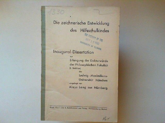 Lang, Aloys: Die zeichnerische Entwicklung des Hilfsschulkindes. Inaugural-Dissertation.