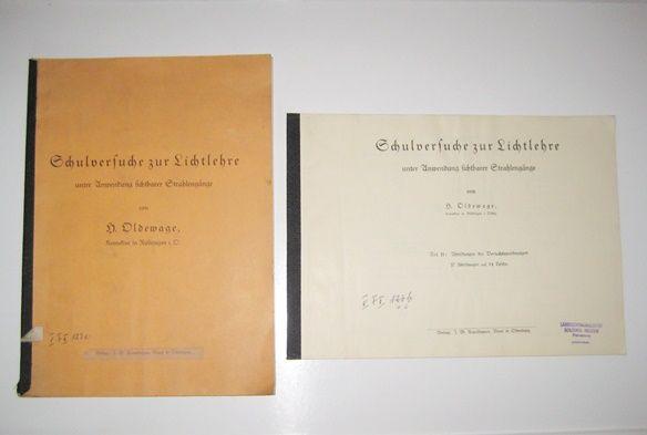 Oldewage, H.: Schulversuche zur Lichtlehre unter Anwendung sichtbarer Strahlengänge. Mit 37 Abbildungen auf 14 Tafeln.