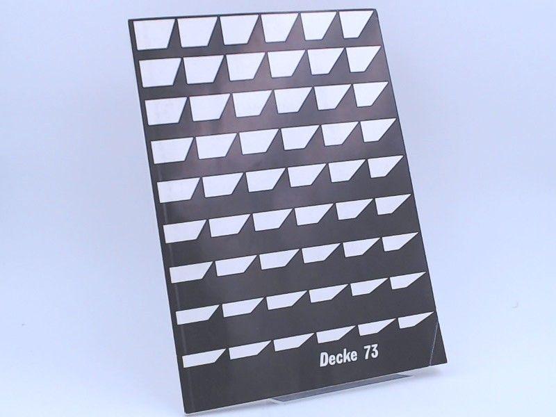 Bau 200 unter der Leitung von Hans Müller und Alfred Geiger(Hrsg.): Bauteilkatalog: Decke 73. Informationen für Architekten, Bauingenieure und Baumechaniker.