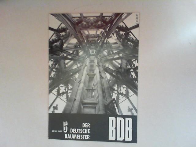 Gerigk, Herbert: Der deutsche Baumeister. Zeitschrift des Bundes Deutscher Baumeister, Architekten und Ingenieure BDB. Nr 6. Juni 1967. 28. Jahrgang. (Z 2149 E)