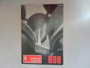 Gerigk, Herbert: Der deutsche Baumeister. Zeitschrift des Bundes Deutscher Baumeister, Architekten und Ingenieure BDB. Nr 9. September 1967. 28. Jahrgang. (Z 2149 E)