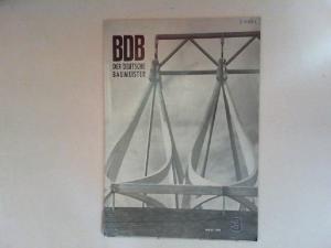 Gerigk, Herbert: Der deutsche Baumeister. Zeitschrift des Bundes Deutscher Baumeister, Architekten und Ingenieure BDB. Nr 3. März 1968. 29. Jahrgang. (Z 2149 E)