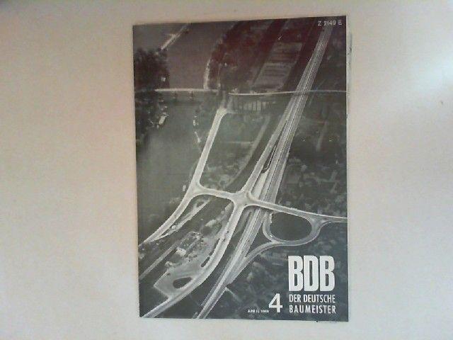Gerigk, Herbert: Der deutsche Baumeister. Zeitschrift des Bundes Deutscher Baumeister, Architekten und Ingenieure BDB. Nr 4. April 1968. 29. Jahrgang. (Z 2149 E)