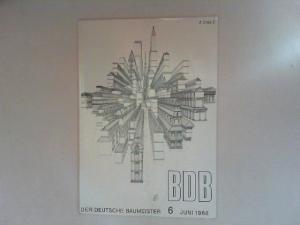 Gerigk, Herbert: Der deutsche Baumeister. Zeitschrift des Bundes Deutscher Baumeister, Architekten und Ingenieure BDB. Nr 6. Juni 1968. 29. Jahrgang. (Z 2149 E)