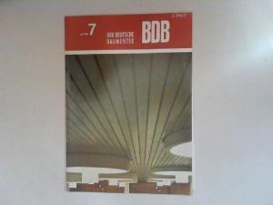Gerigk, Herbert: Der deutsche Baumeister. Zeitschrift des Bundes Deutscher Baumeister, Architekten und Ingenieure BDB. Nr 7. Juli 1968. 29. Jahrgang. (Z 2149 E)