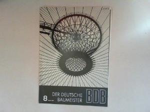 Gerigk, Herbert: Der deutsche Baumeister. Zeitschrift des Bundes Deutscher Baumeister, Architekten und Ingenieure BDB. Nr 8. August 1968. 29. Jahrgang. (Z 2149 E)