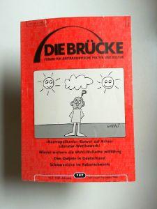 Arslan, Tülin u.a. (Hg.): Die Brücke - Forum für antirassistische Politik und Kultur Heft 137 Nr. 3/XXIV Jahrgang. Juli-August-September 2005.
