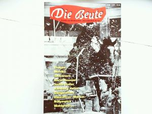 Atzert, Thomas u.a. (Hg.) und Ted Gaier u.a.: Die Beute. Politik und Verbrechen 1/1994: Drogen, Mexiko, Tabubruch,...