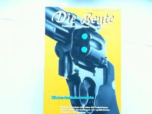 Atzert, Thomas u.a. (Hg.) und Ted Gaier u.a.: Die Beute. Politik und Verbrechen Herbst 1994: Sicherheitskonzepte.