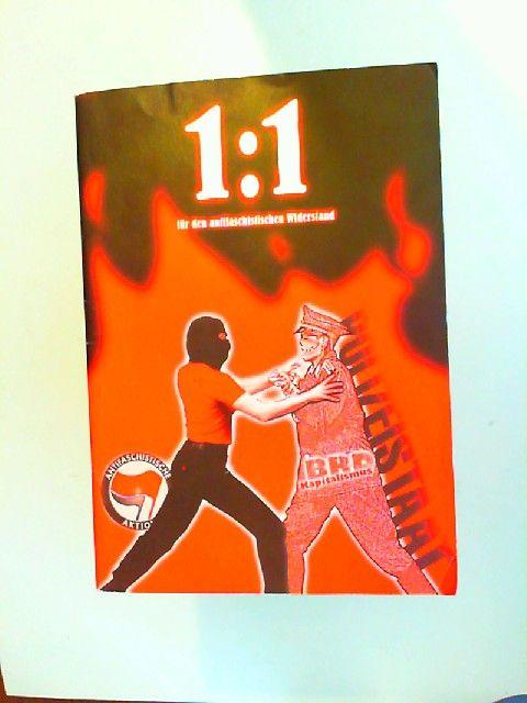 Autonome Antifa (M) [Hrsg.] und Sigurt Debus [V.iS.d.P.]: 1:1 für den antifaschistischen Widerstand.