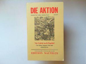 Schulenburg, Lutz (Hg.): Die Aktion - Zeitschrift für Politik, Literatur, Heft 207/2003: Von Kabul nach Bagdad. Über Krieg, Ideologie, Krise und soziale Revolte.